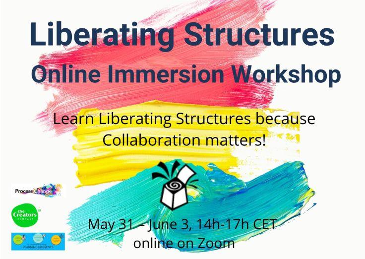 Liberating Structures Online Immersion Workshop 2021